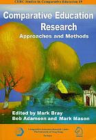 Comparative education research : approaches and methods