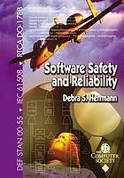 Software safety and reliability : techniques, approaches, and standards of key industrial sectors
