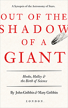 Out of the Shadow of a Giant : Hooke, Halley, and the Birth of Science.