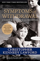 Symptoms of withdrawal : a memoir of snapshots and redemption