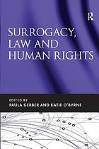 Surrogacy, Law and Human Rights.