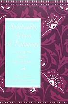 Spirituality, Action, & Pedagogy : Teaching from the Heart.