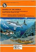 Sharks of the world : an annotated and illustrated catalogue of shark species known to date