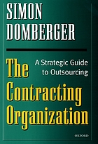The contracting organization : a strategic guide to outsourcing
