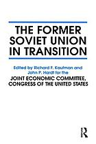 The Former Soviet Union in Transition