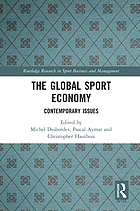 The Global Sport Economy : Contemporary Issues.