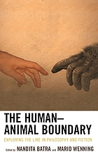 The human-animal boundary : exploring the line in philosophy and fiction