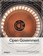Open government : [collaboration, transparency, and participation in practice]
