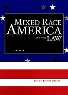 Mixed race America and the law : a reader