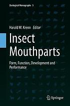 Insect mouthparts : form, function, development and performance