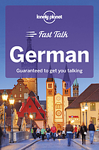 Fast talk German : guaranteed to get you talking.