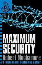 Maximum security. 3