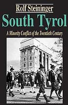 South Tyrol : a minority conflict of the twentieth century