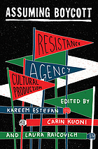 Assuming boycott : resistance, agency and cultural production