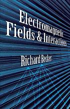 Electromagnetic fields and interations