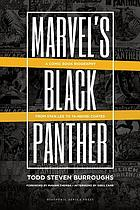 Marvel's Black panther : a comic book biography, from Stan Lee to Ta-Nehisi Coates