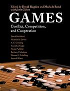 Games : conflict, competition, and cooperation