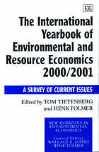 The international yearbook of environmental and resource economics 2000/2001 : a survey of current issues