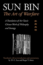 The art of warfare : a translation of the classic Chinese work on philosophy and strategy