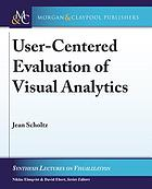User-centered evaluation of visual analytics