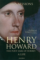 Henry Howard, the poet Earl of Surrey : a life