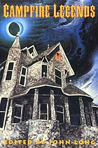 Campfire stories : things that go bump in the night