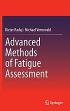 Advanced methods of fatigue assessment