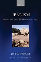 Ibâdism : origins and early development in Oman