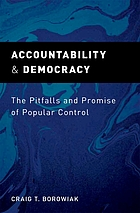 Accountability and democracy : the pitfalls and promise of popular control