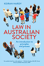 Law in Australian society : an introduction to principles and process