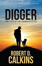 Digger : the case of the chimera killer
