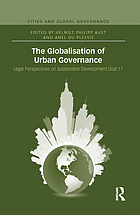 The globalisation of urban governance : legal perspectives on Sustainable Development Goal 11