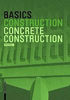 Basics Concrete Construction.