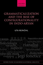 Grammaticalization and the rise of configurationality in Indo-Aryan