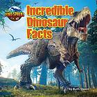 Incredible dinosaur facts