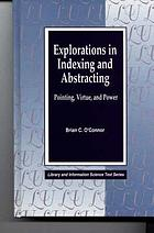 Explorations in indexing and abstracting : pointing, virtue, and power