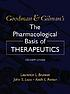 The pharmacological basis of therapeutics by Laurence L Brunton