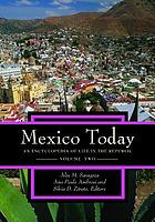 Mexico today. Vol. 2 : an encyclopedia of life in the republic