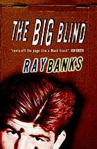 The big blind : a novel