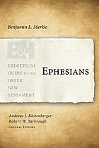 Ephesians : exegetical guide to the Greek New Testament