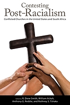 Contesting post-racialism : conflicted churches in the United States and South Africa