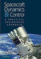 Spacecraft dynamics and control : a practical engineering approach
