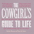 The cowgirl's guide to life