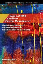 Value at risk and bank capital management