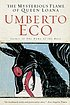 The mysterious flame of Queen Loana : an illustrated... by  Umberto Eco