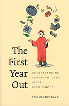The first year out : understanding American teens after high school