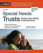 Special needs trusts : protect your child's financial future