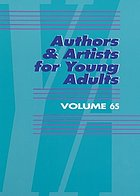 Authors & artists for young adults. Volume 65