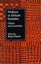 Widows in African societies : choices and constraints