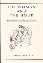The woman and the hour : Harriet Martineau and Victorian ideologies
